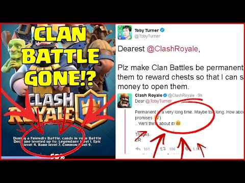 ✅IS CLAN BATTLES REALLY OVER!? COMING BACK!? Clash Royale REVEALED Clan Battle NOT Gone Toby Tuner