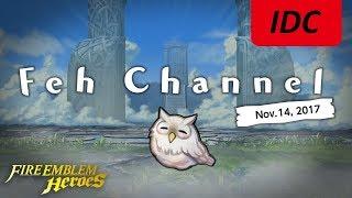 Feh Channel | Nov.14, 2017 in a IDC.SAO Nutshell