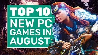 Top 10 New PC Games For August 2020