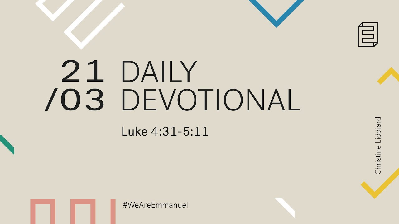 Daily Devotion with Christine Liddiard // Luke 4:31-5:11 Cover Image