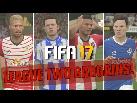 TOP 20 LEAGUE TWO BARGAINS | FIFA 17 Career Mode