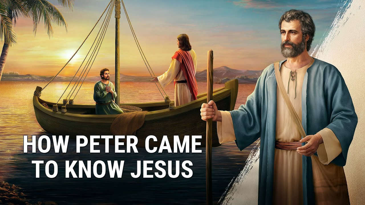"Almighty God's Word ""How Peter Came to Know Jesus"""