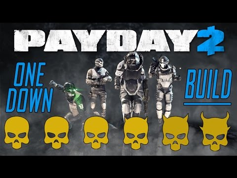payday 2 one down build youtube. Black Bedroom Furniture Sets. Home Design Ideas