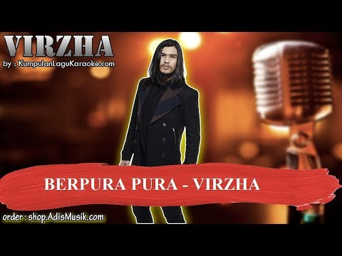 BERPURA PURA -  VIRZHA Karaoke