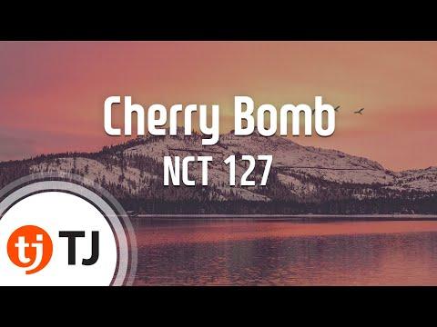 [TJ노래방] Cherry Bomb - NCT 127 / TJ Karaoke