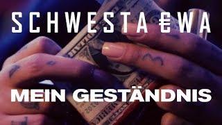 SCHWESTA EWA - Mein Geständnis (Official Video) ► Prod. von LIA x Grasserbeats
