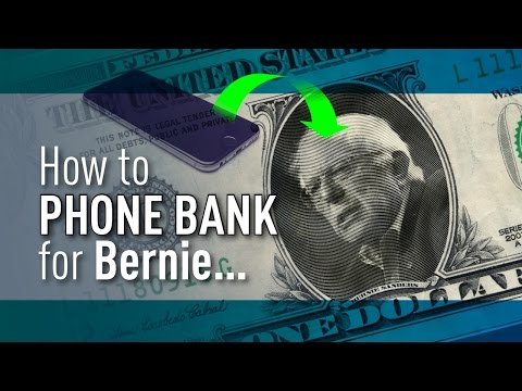 How To Phone Bank For Bernie Sanders