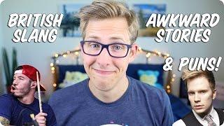British Slang, Awkward Stories & Puns! | Evan Edinger