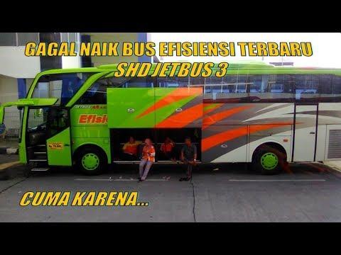 Gagal Naik Bus Efisiensi Terbaru Jetbus 3 Cuma Karena