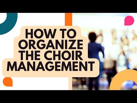 How to organize a choir | How to form the leadership of an amateur choir | ENQUIRE 2 CHOIR