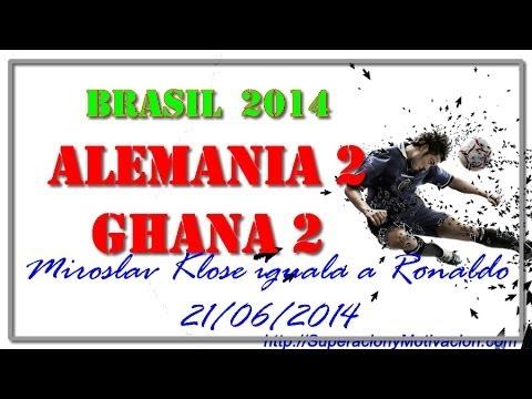 ALEMANIA VS GHANA 2 a 2- Miroslav Klose Iguala a Ronaldo en el mundial Brasil 2014