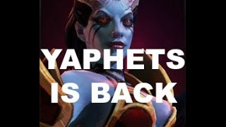 Dota 2 | Yaphets Perfect is Shit (PIS) | Queen of Pain | The King is Back