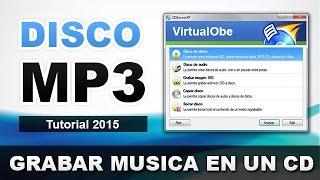 COMO GRABAR UN DISCO MP3   GRABAR UN CD DE MUSICA MP3 EN WINDOWS XP/7/8/10