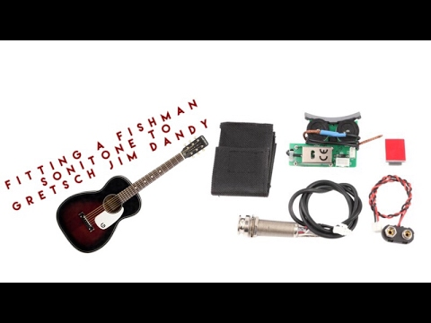 How To Fit Fishman Sonitone Acoustic Guitar Pickup To A Gretsch Jim Dandy In Less Than 15 Minutes