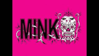 Watch Mink Untouchable video