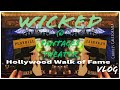 Wicked the Musical at Pantages Theater 2018 | Hollywood Walk of Fame Vlog