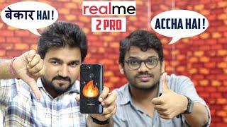 RealMe 2 PRO बेकार Phone Hai ! सच में ? ft. FastOye