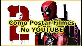 Como Postar Filmes no Youtube