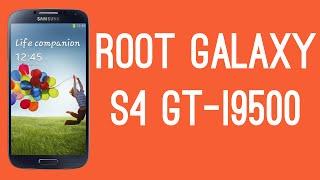 ROOT SAMSUNG GALAXY S4 GT-I9500 [ROOT TUTORIAL]