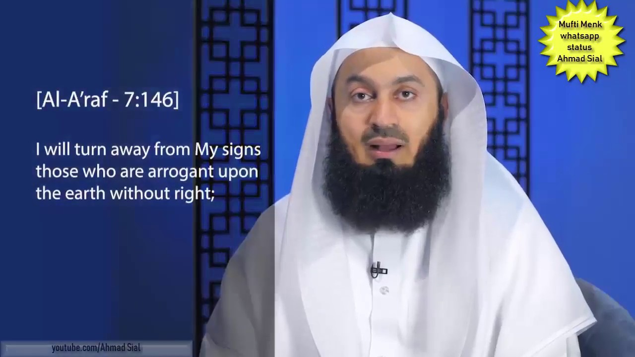 Dont Be Arrogant Mufti Menk Whatsapp Status 2019