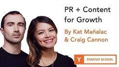 PR + Content for Growth by Kat Mañalac and Craig Cannon