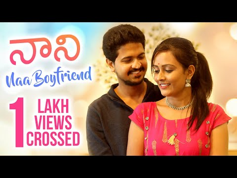 Nani Na Boyfriend | Heart Touching Love Story | Telugu Short Film 2020 | Directed by Naagaraaj Takur