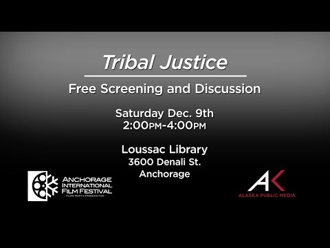 Join us for a free screening and discussion of Tribal Justice
