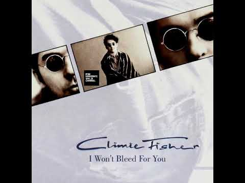 Climie Fisher - I Won't Bleed For You (LYRICS)