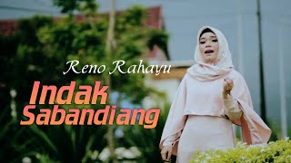 Reno Rahayu - Indak Sabandiang (Official Music Video) | Lagu Minang Terbaru