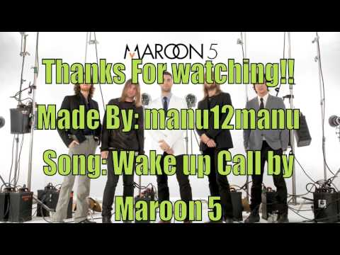 Wake Up Call-Maroon 5(HQ-Lyrics)