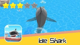 Idle Shark - Nikita Subachev - Walkthrough Super Cool! Recommend index three stars