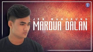 Mardua Dalan (Official Music Video) - Jen Manurung