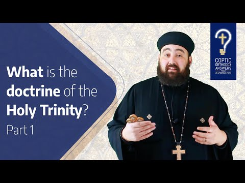 What is the doctrine of the Holy Trinity?- Part 1 | Coptic