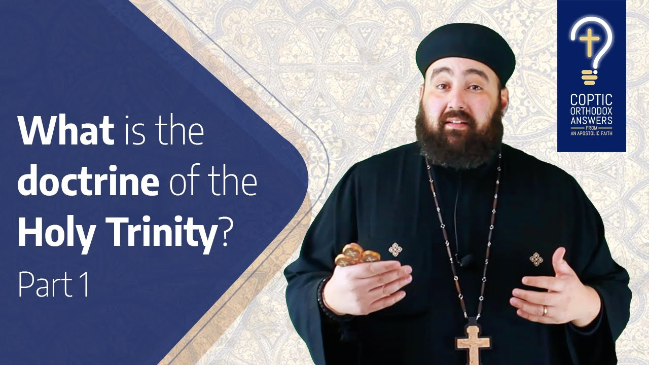 What is the doctrine of the Holy Trinity?- Part 1