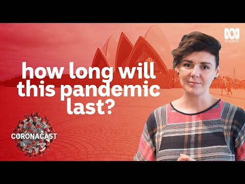 Coronavirus: How long will this pandemic last?