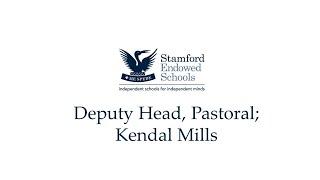 Deputy Head, Pastoral; Kendal Mills