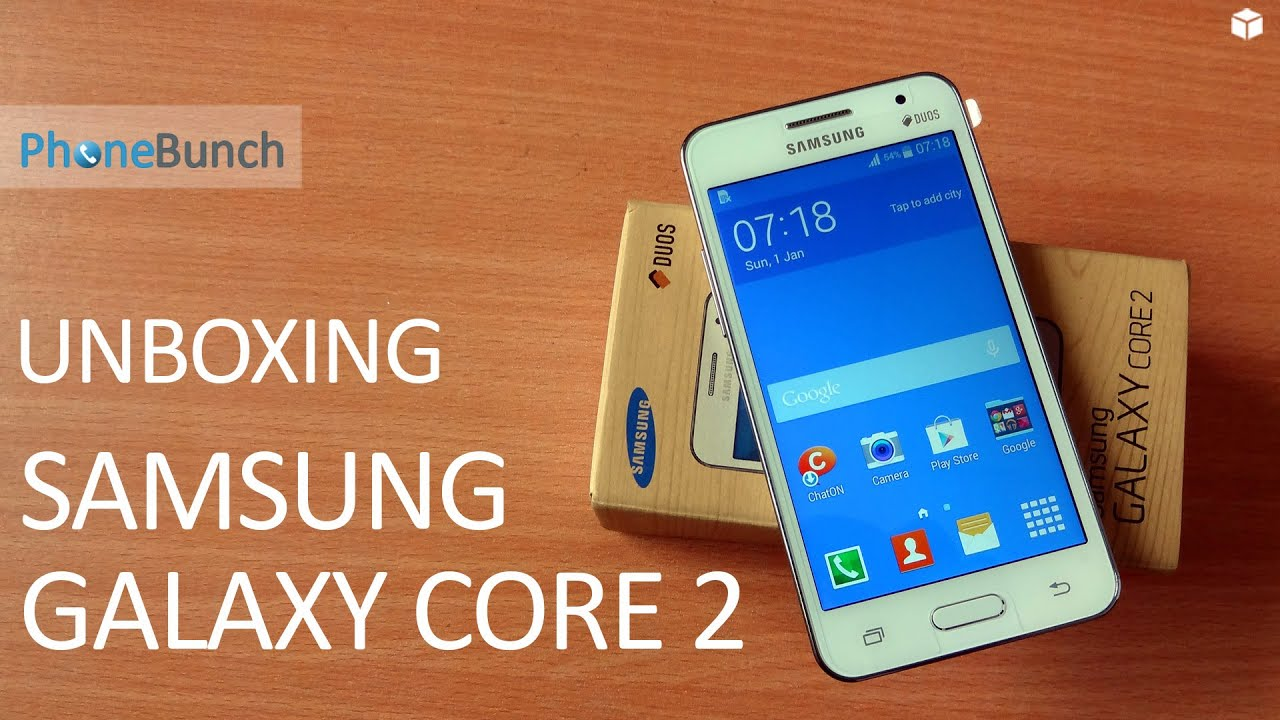 Samsung Galaxy Core 2 Duos Unboxing And Hands On Youtube