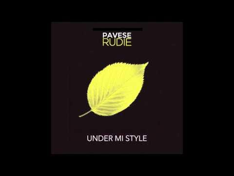 PAVESE RUDIE | Under mi style