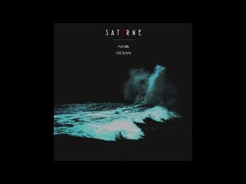 Satvrne - Noir Ocean (2020) (New Full Album)