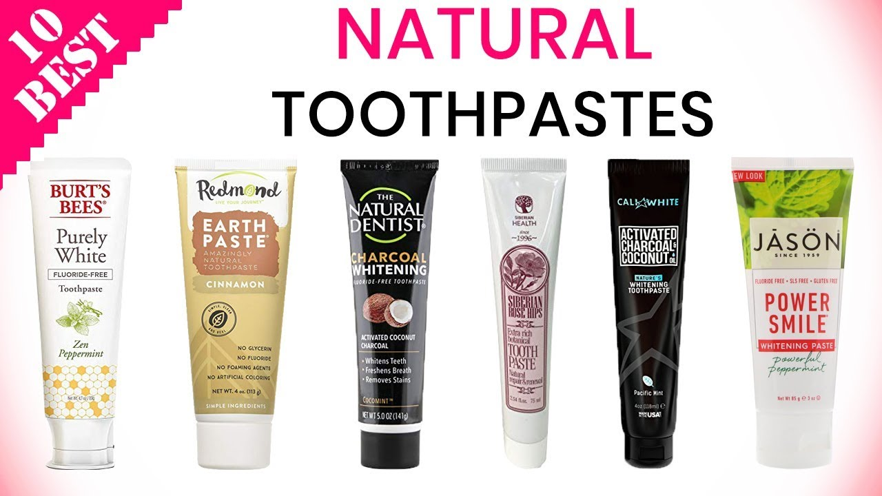 10 Best Natural Toothpastes 2020 Best Vegan Ayurvedic