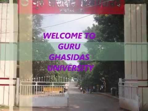 GURU GHASIDAS CENTRAL UNIVERSITY-GGU/GGV