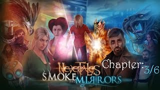 Nevertales: Smoke And Mirrors CE (part 3/6)