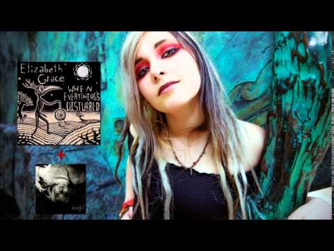 Elizabeth Grace - When Everything's Disturbed [EP] (2014)