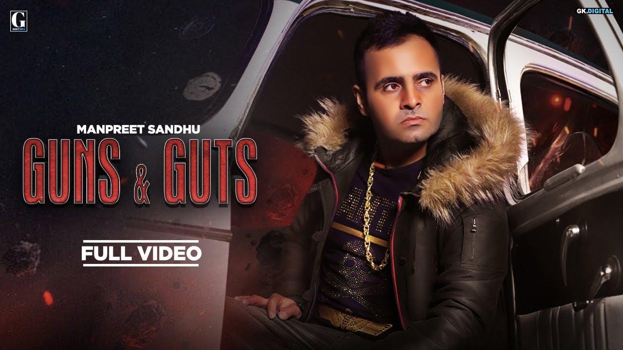 Guns And Guts Song Status Download By Manpreet Sandhu   Mp3   full song   Lyrics