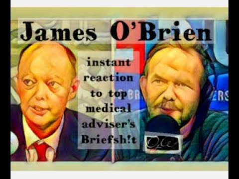 James O'Brien's instant reaction to medical adviser's briefing from YouTube · Duration:  10 minutes 2 seconds