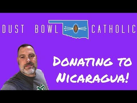 Dust Bowl Catholic - Gives Back to Nicaragua!