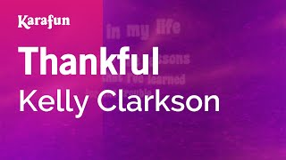 Karaoke Thankful - Kelly Clarkson *