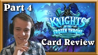 Knights Of The Frozen Throne Card Review Part 4 (Final)