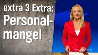 extra 3 Extra: Personalmangel in deutschen Behörden