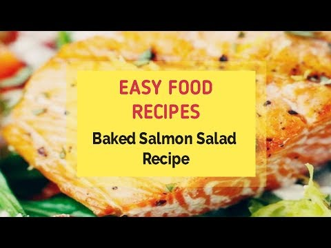 Baked Salmon Salad Recipe